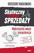 Skuteczny trening sprzedaży. Wykorzystaj swoje kompetencje - Grzegorz Radłowski - ebook
