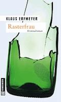 Rasterfrau - Klaus Erfmeyer - E-Book