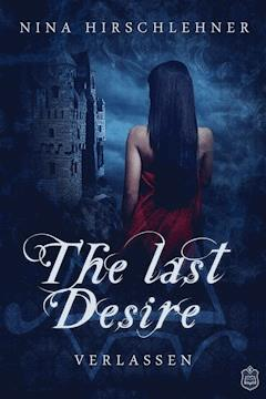 The Last Desire - Nina Hirschlehner - E-Book