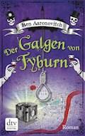 Der Galgen von Tyburn - Ben Aaronovitch - E-Book
