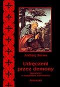 Udręczeni przez demony. Opowieści o szatańskim zniewoleniu - Andrzej Sarwa - ebook + audiobook