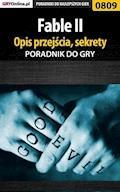 """Fable II - poradnik, opis przejścia, sekrety - Artur """"Arxel"""" Justyński - ebook"""