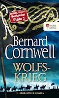 Wolfskrieg - Bernard Cornwell - E-Book
