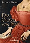 Das Orakel von Paris - Antonia Munoz - E-Book