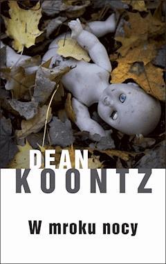 W mroku nocy - Dean Koontz - ebook