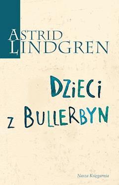 Dzieci z Bullerbyn - Astrid Lindgren - ebook + audiobook