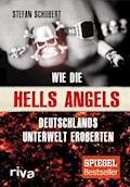 Wie die Hells Angels Deutschlands Unterwelt eroberten - Stefan Schubert - E-Book + Hörbüch