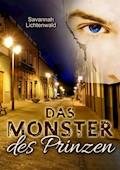 Das Monster des Prinzen - Savannah Lichtenwald - E-Book