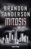 Mitosis - Brandon Sanderson - E-Book