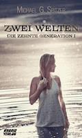 Zwei Welten - Michael G. Spitzer - E-Book