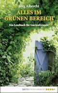 Alles im grünen Bereich - Jörg Albrecht - E-Book