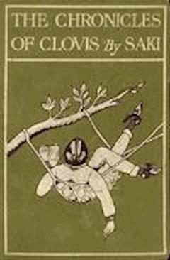 The Chronicles of Clovis - Saki - ebook