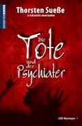 Die Tote und der Psychiater - Thorsten Sueße - E-Book