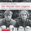 Die Würde des Lügens - Joachim Zelter - Hörbüch