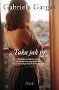 Taka jak ty - Gabriela Gargaś - ebook