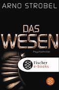 Das Wesen - Arno Strobel - E-Book