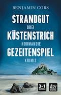 Strandgut - Küstenstrich - Gezeitenspiel - Benjamin Cors - E-Book