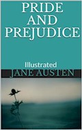 Pride and Prejudice - Illustrated - Jane Austen - ebook