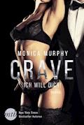 Crave - Ich will dich! - Monica Murphy - E-Book