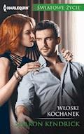 Włoski kochanek - Sharon Kendrick - ebook