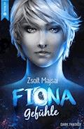 Fiona - Gefühle (Band 3 der Fantasy-Saga) - Zsolt Majsai - E-Book