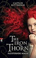 The Iron Thorn - Flüsternde Magie - Caitlin Kittredge - E-Book