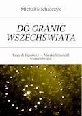 Do granic wszechświata - Michał Michalczyk - ebook