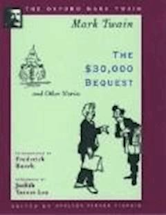 The $30,000 Bequest and other short stories - Mark Twain - ebook