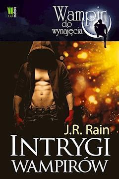 Intrygi wampirów - J.R.Rain J.R.Rain - ebook