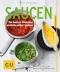 Saucen - Anne-Katrin Weber - E-Book