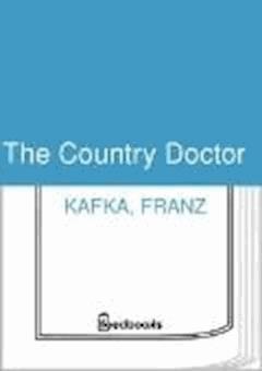 The Country Doctor - Franz Kafka - ebook