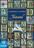 Tintentod - Cornelia Funke - E-Book