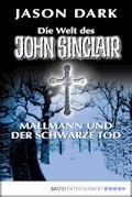 Mallmann und der Schwarze Tod - Jason Dark - E-Book