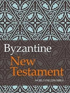 Byzantine New Testament - World English Bible - ebook