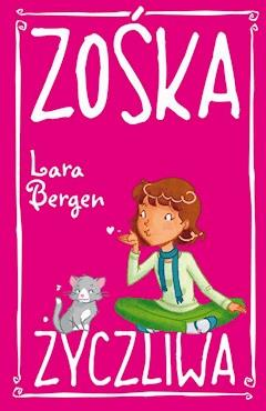 Zośka Życzliwa - Lara Bergen - ebook