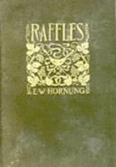 Raffles: Further Adventures of the Amateur Cracksman - Ernest William Hornung - ebook