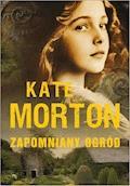 Zapomniany ogród - Kate Morton - ebook