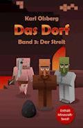 Das Dorf: Der Streit - Karl Olsberg - E-Book
