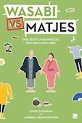Wasabi vs. Matjes - Andreas Neuenkirchen - E-Book