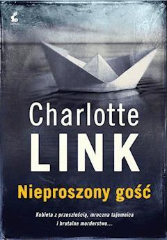 Nieproszony gość - Charlotte Link - ebook