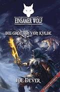 Einsamer Wolf 03 - Die Grotten von Kulde - Joe Dever - E-Book
