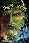Percy Jackson - Diebe im Olymp (Percy Jackson 1) - Rick Riordan - E-Book
