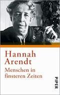 Menschen in finsteren Zeiten - Hannah Arendt - E-Book