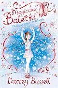 Magiczne baletki. Delfina i magiczne zaklęcie - Darcey Bussell - ebook