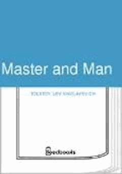 Master and Man - Lev Nikolayevich Tolstoy - ebook