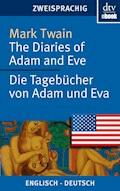 The Diaries of Adam and Eve - Die Tagebücher von Adam und Eva - Mark Twain - E-Book