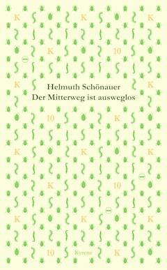 Der Mitterweg ist ausweglos - Helmuth Schönauer - E-Book