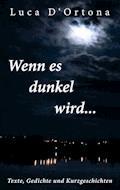 Wenn es dunkel wird... - Luca D'Ortona - E-Book