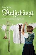 Aufgehängt - Sonja Wölfle - E-Book