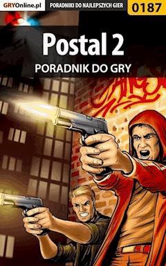 """Postal 2 - poradnik do gry - Dariusz """"Onyszko"""" Bała - ebook"""